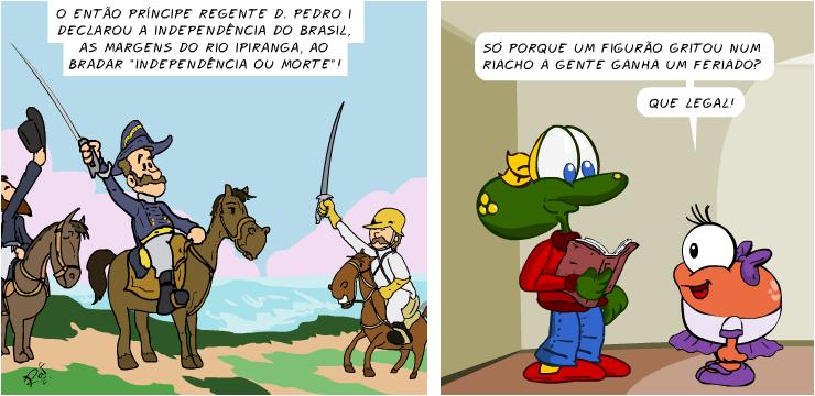 Sapo Brothers, Begônia, 7 de setembro, proclamação, independência, D. Pedro I, tiras, humor, HQ, quadrinhos, infantil